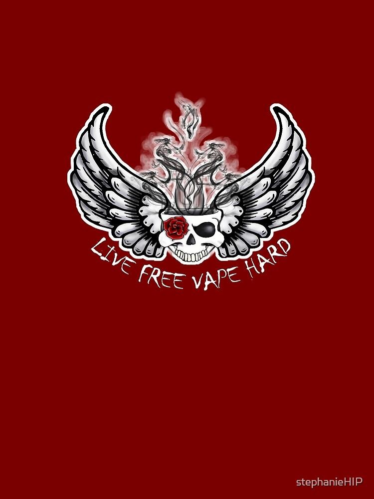 Live Free Vape Hard by SmartAndPunny