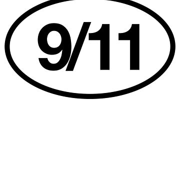 9/11 Nine Eleven For Politics Protest by ShieldApparel