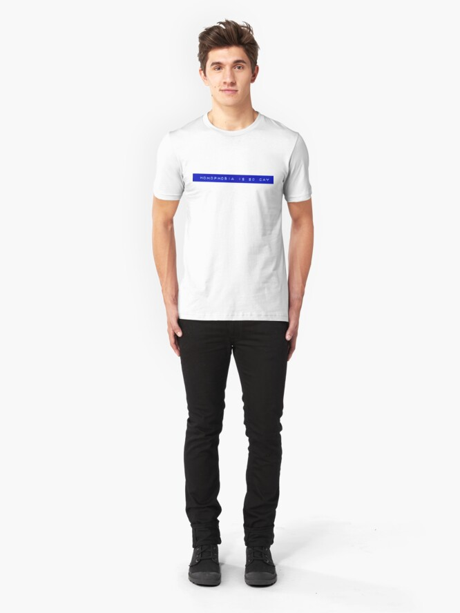 Alternate view of Homophobia is So Gay T-shirt I Slim Fit T-Shirt