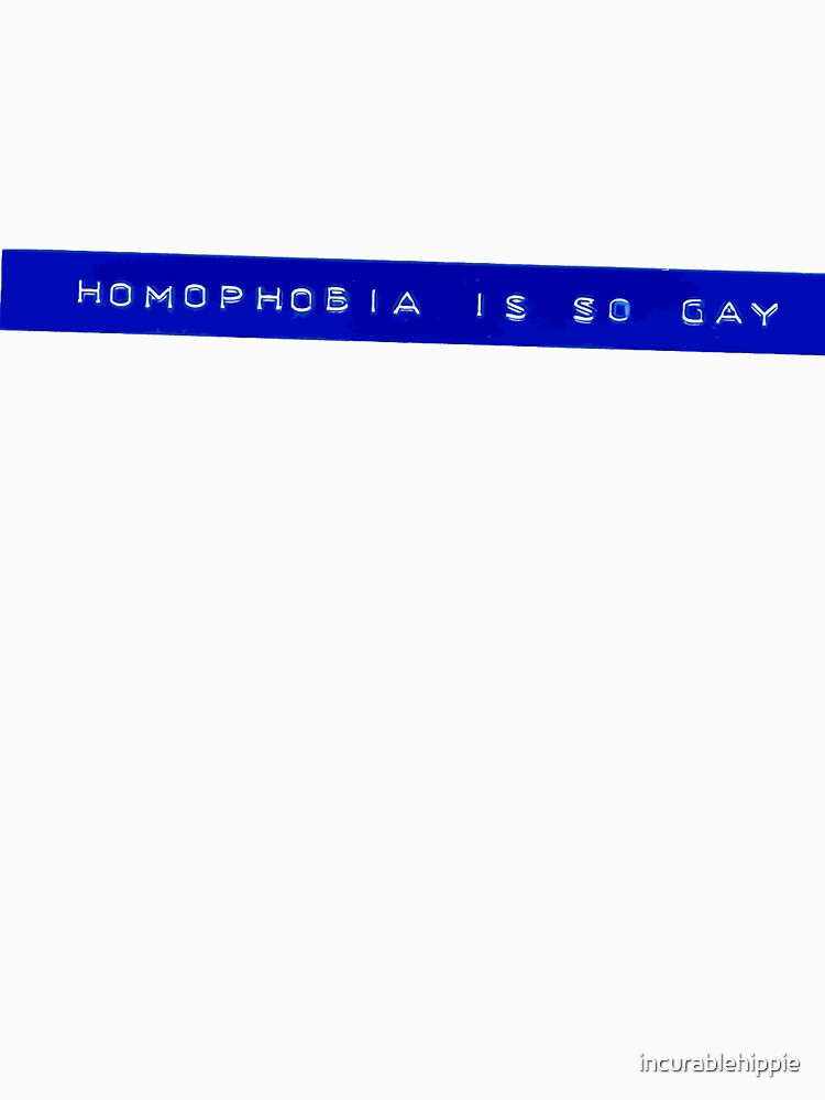 Homophobia is So Gay T-shirt I by incurablehippie