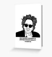 Tim Burton - Craziness quote design Greeting Card