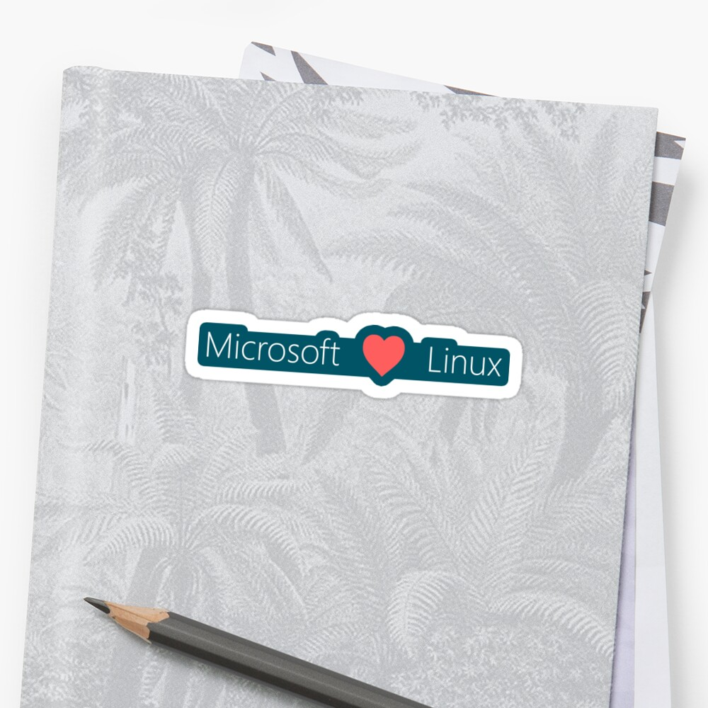 Microsoft loves Linux by stevegoodman