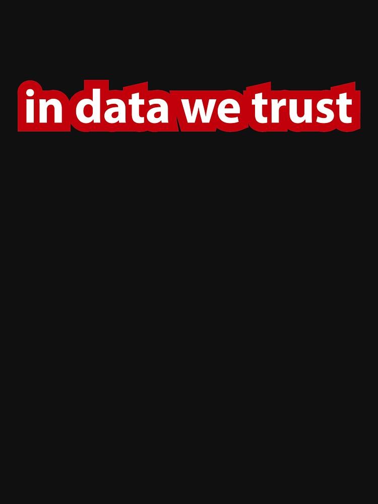 In data we trust by coderman