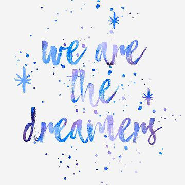 Dreamers by DreamersSociety