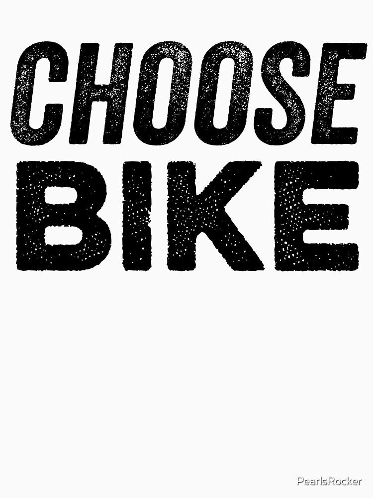 Choose Bike & Biker Bikes by PearlsRocker