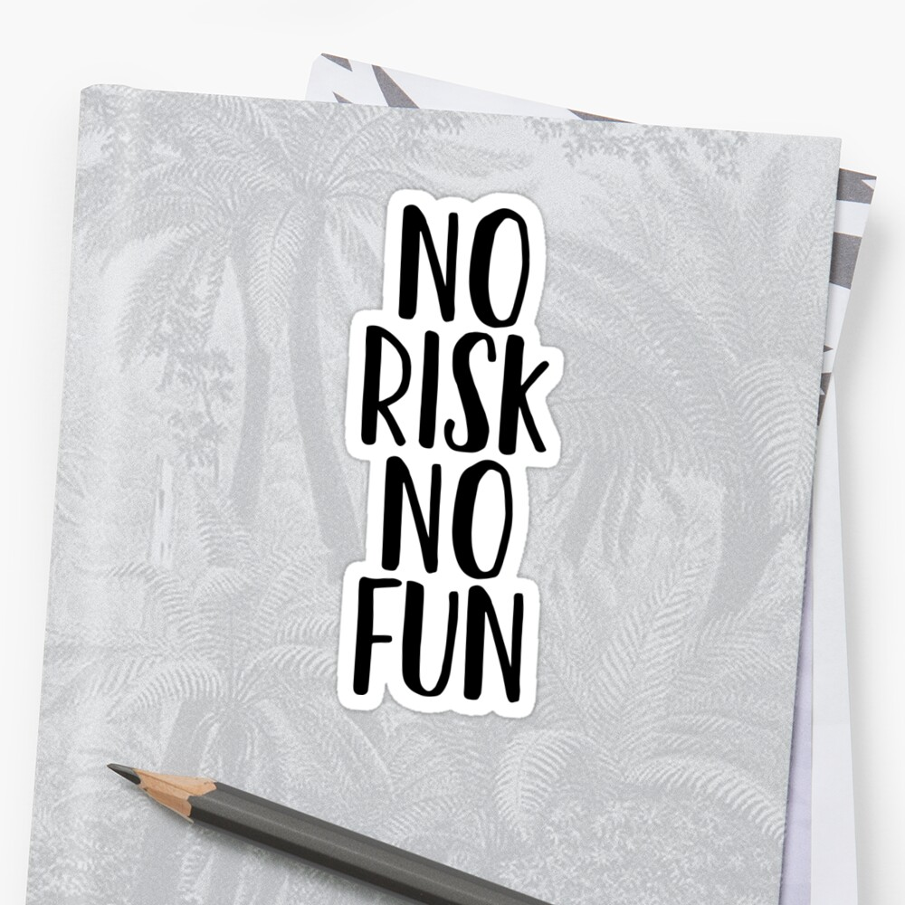 No Risk No Fun - Motivation Yoga Mantra by RoadRescuer