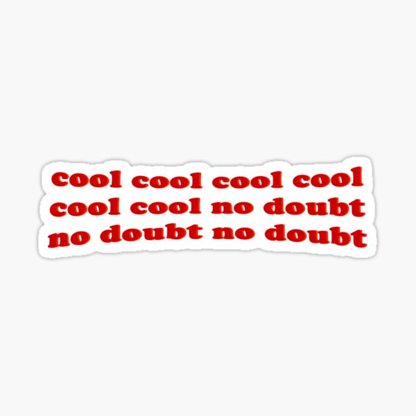 Cool Cool Cool (Brooklyn Nine Nine) Sticker
