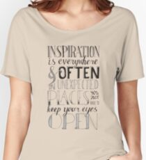 Inspiration is Everywhere Women's Relaxed Fit T-Shirt