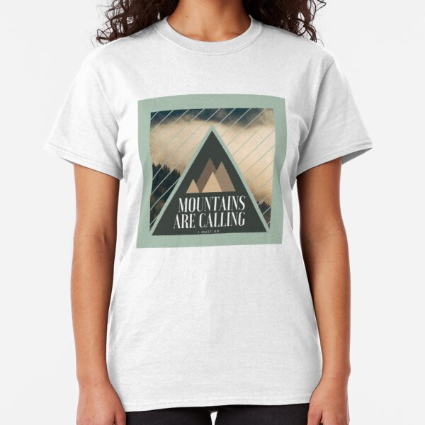 Mountains are Calling T-shirt classique