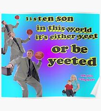 It's either YEET or be YEETED Poster