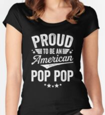 Proud To Be An American Pop Pop Women's Fitted Scoop T-Shirt