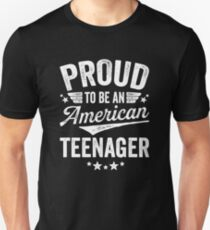 Proud To Be An American Teenager Unisex T-Shirt