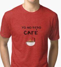 YO NO BEBO CAFÉ ME BAÑO EN ÉL Camiseta de tejido mixto