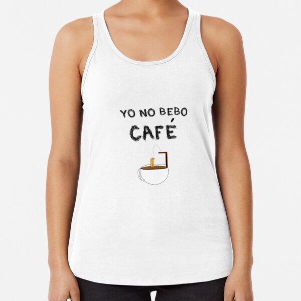 YO NO BEBO CAFÉ ME BAÑO EN ÉL Camiseta con espalda nadadora