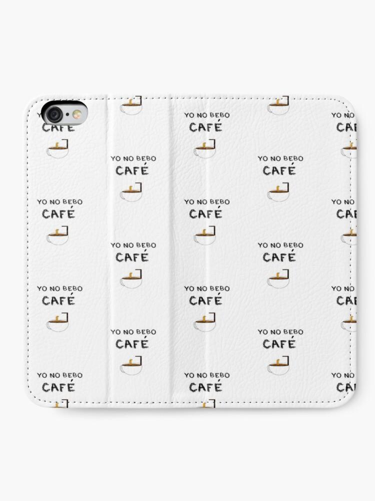 Vista alternativa de Fundas tarjetero para iPhone YO NO BEBO CAFÉ ME BAÑO EN ÉL