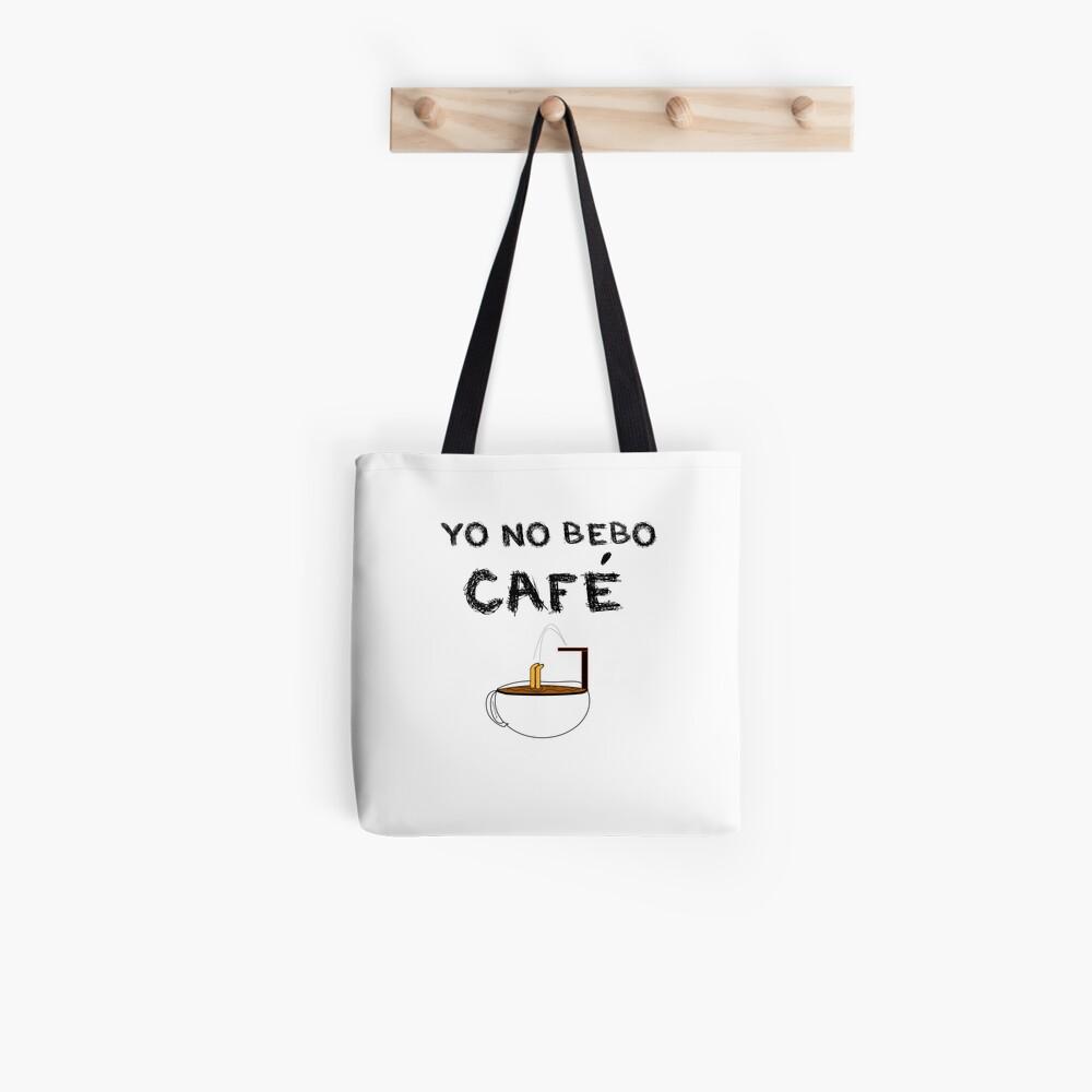 YO NO BEBO CAFÉ ME BAÑO EN ÉL Bolsa de tela