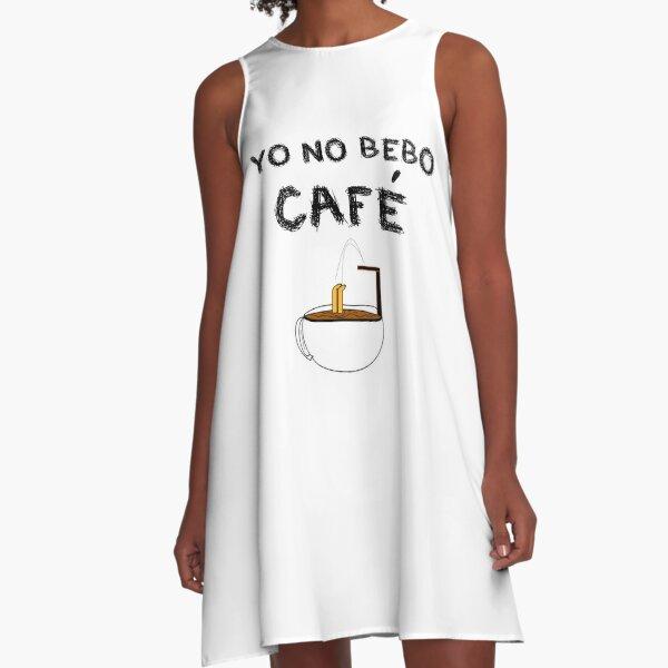 YO NO BEBO CAFÉ ME BAÑO EN ÉL Vestido acampanado