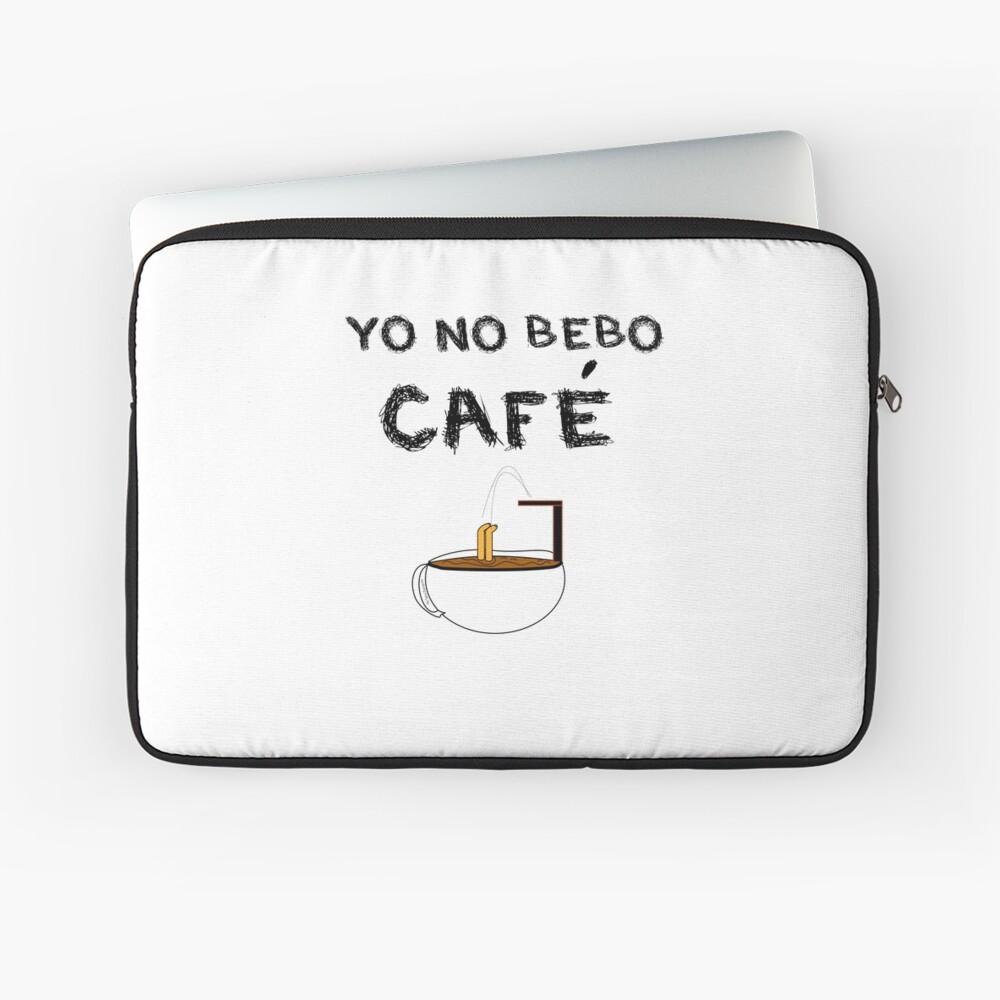 YO NO BEBO CAFÉ ME BAÑO EN ÉL Funda para portátil