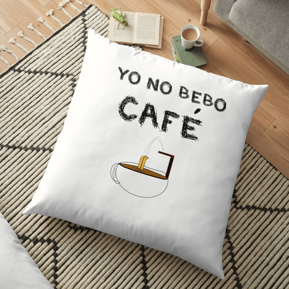 YO NO BEBO CAFÉ ME BAÑO EN ÉL Cojines de suelo