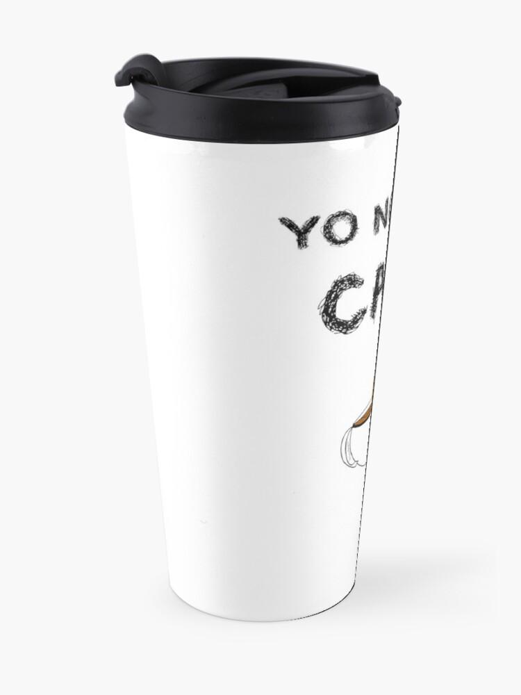 Vista alternativa de Taza de viaje YO NO BEBO CAFÉ ME BAÑO EN ÉL
