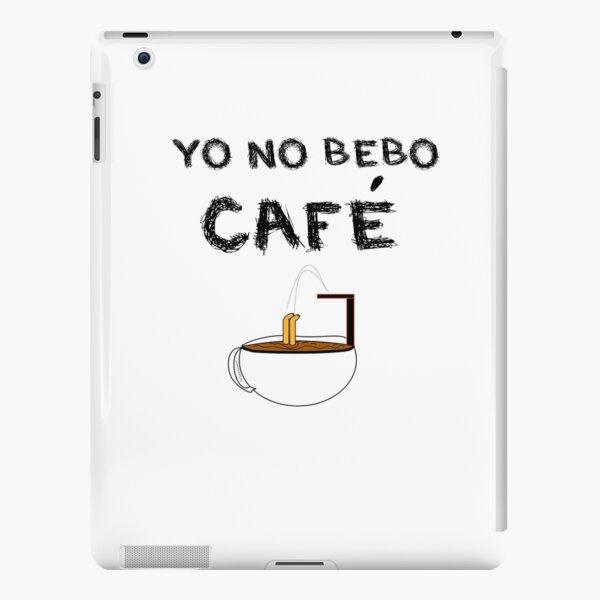 YO NO BEBO CAFÉ ME BAÑO EN ÉL Funda rígida para iPad