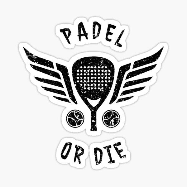 Padel Or Die Pegatina