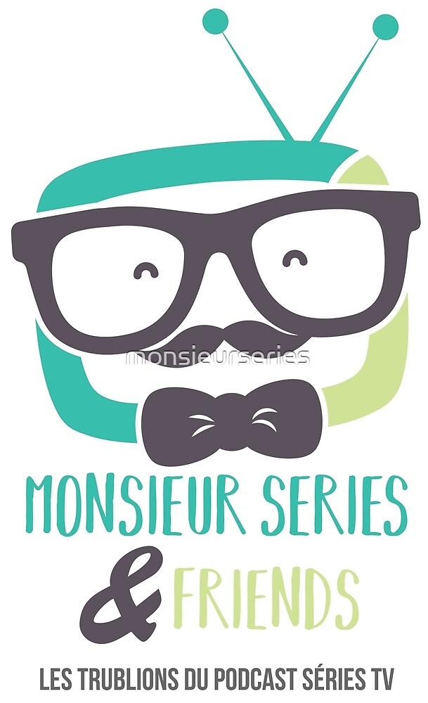 « Les Goodies Monsieur Séries And Friends » par monsieurseries