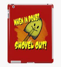 Shovel Out! iPad Case/Skin