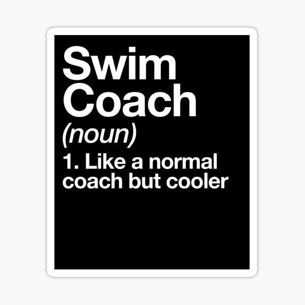 Swim Coach Funny Definition Trainer Gift Design Sticker