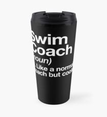 Swim Coach Funny Definition Trainer Gift Design Travel Mug