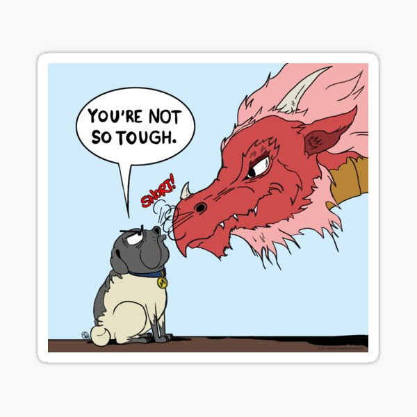 You're Not So Tough - Miserable Mister Max Sticker