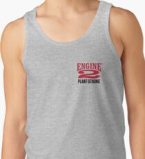 Engine 2 Plant-Strong Tank Top