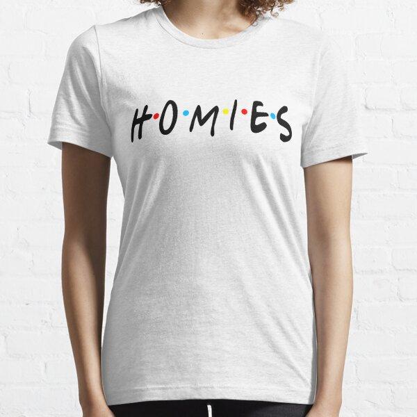 Homies Essential T-Shirt