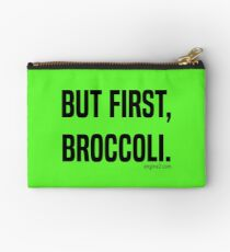 But First, Broccoli. Studio Pouch