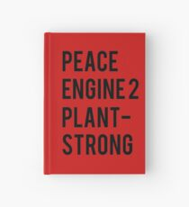 Peace, Engine 2, Plant-Strong Hardcover Journal