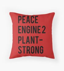 Peace, Engine 2, Plant-Strong Throw Pillow