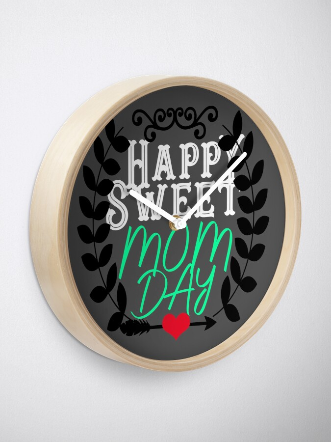 Alternate view of Happy Sweet Mom's Day Mothers Day Gift Clock