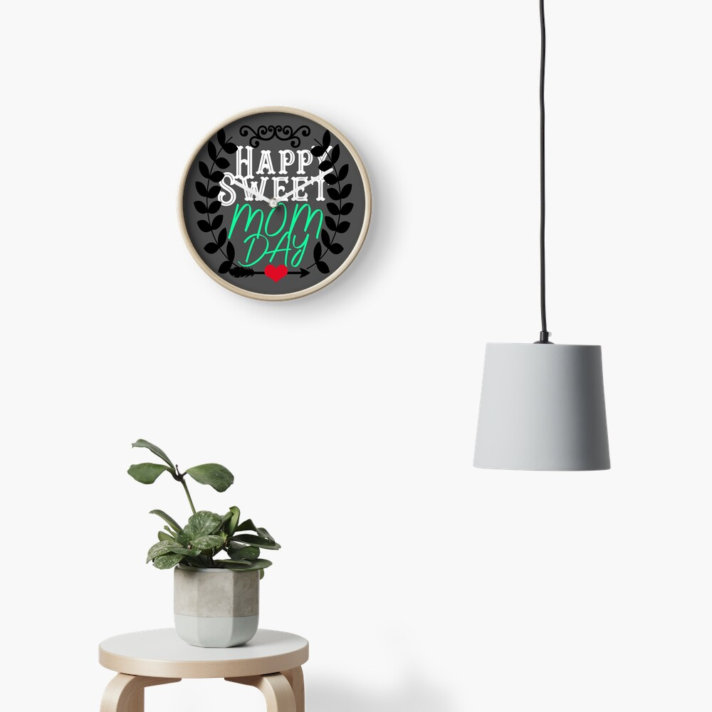 Happy Sweet Mom's Day Mothers Day Gift Clock