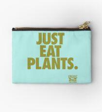 Just Eat Plants. Studio Pouch
