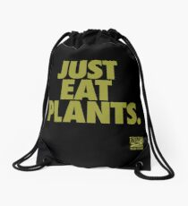 Just Eat Plants. Drawstring Bag