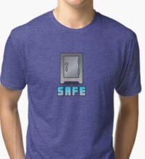 Safe Tri-blend T-Shirt