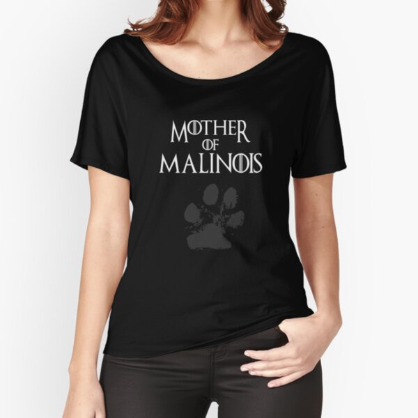 Mother of Malinois shirt, #Malinois  Relaxed Fit T-Shirt