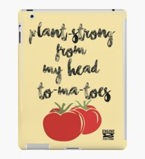 Plant-Strong From My Head To-Ma-Toes iPad Case/Skin