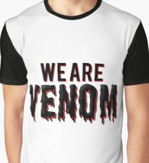 We are Venom Graphic T-Shirt