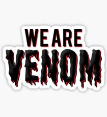 We are Venom Sticker