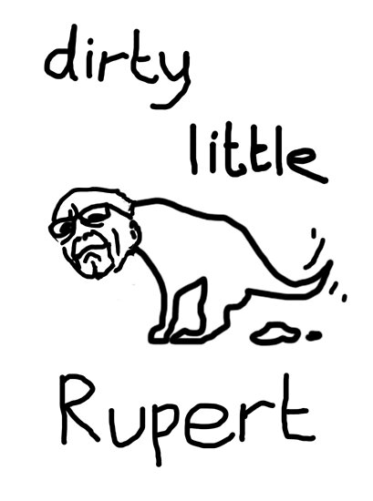 Dirty Little Rupert Posters By Trainwrecktees