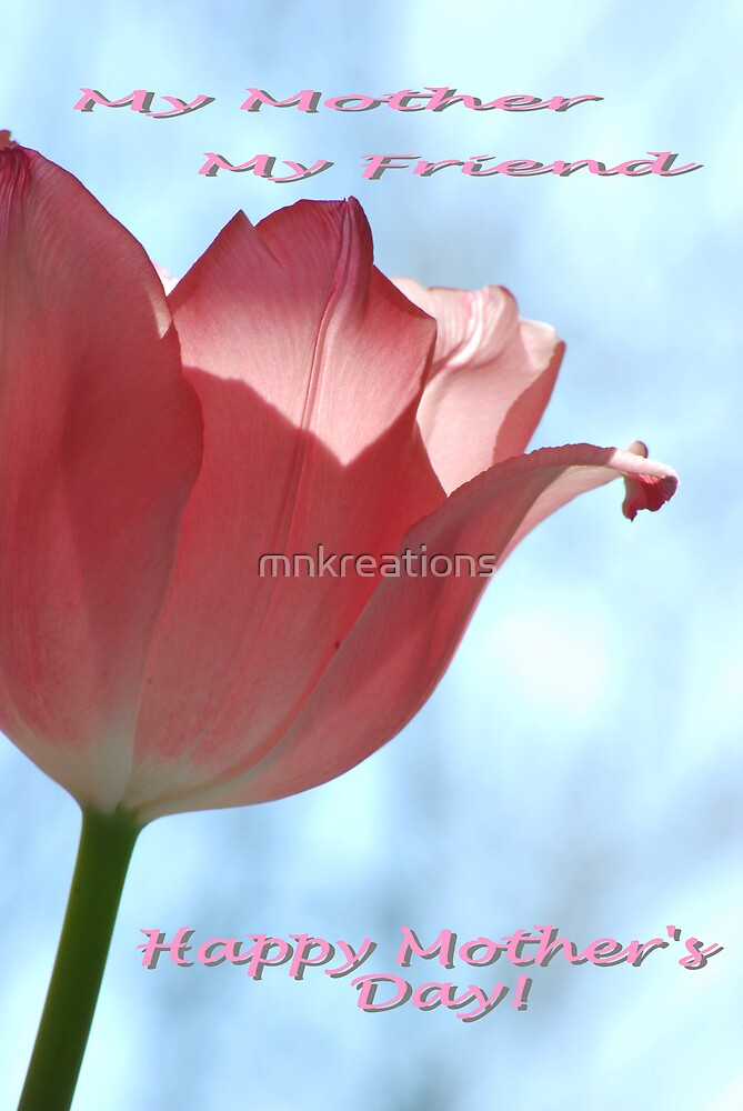 Happy Mother's Day  Pink Blush by mnkreations