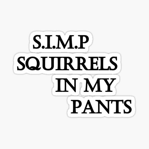 S.I.M.P Sticker