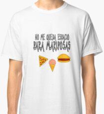 COMIDA ANTES QUE MARIPOSAS Camiseta clásica