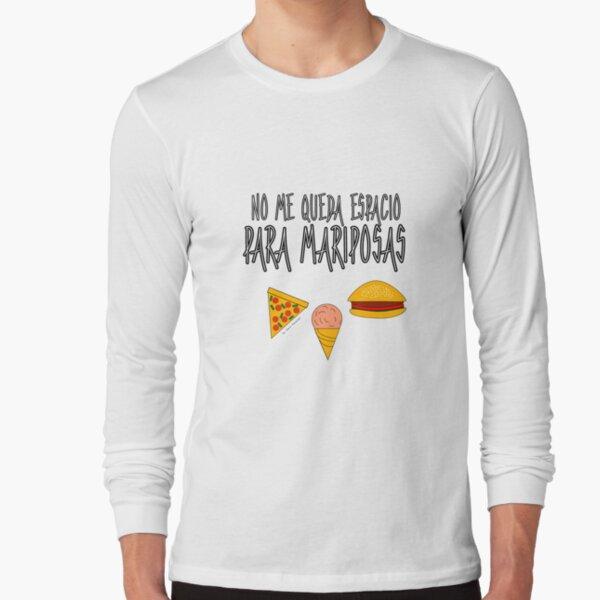 COMIDA ANTES QUE MARIPOSAS Camiseta de manga larga